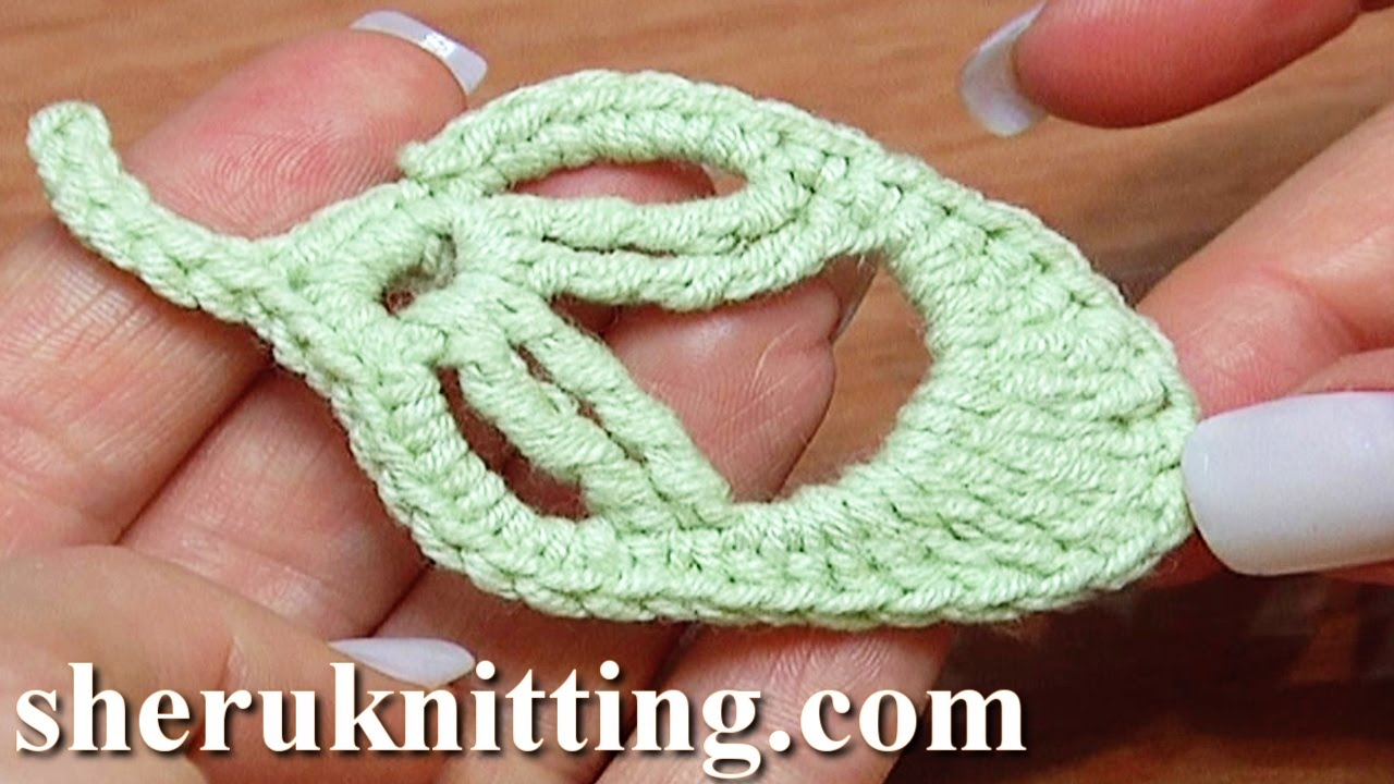 How to Crochet Leaf Little Oval Tutorial 20 - YouTube