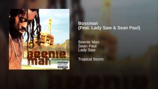 Bossman (Feat. Lady Saw & Sean Paul)