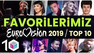 Favorilerimiz - Eurovision 2019 - Top 10