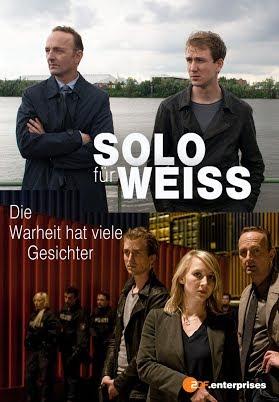 Solo für Weiss - Die Wahrheit hat viele Gesichter