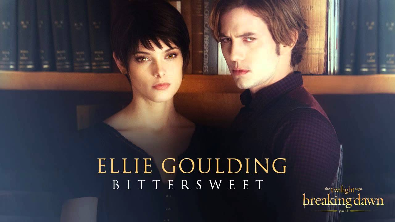 Ellie Goulding  Bittersweet Breaking Dawn Part 2  Soundtrack  YouTube