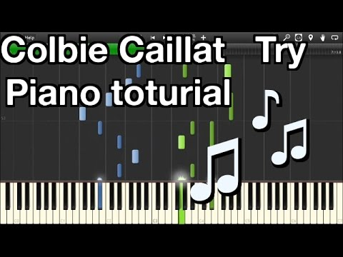 Colbie Caillat - Try - Toturial - Simple (Piano synthesia)
