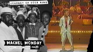 "Machel Monday 2017 ""Journey Of A Soca King"" Promo 5"
