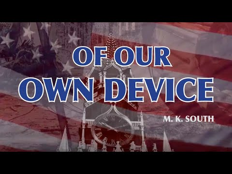 Book trailer: Cold War spy thriller Of Our Own Device by M.K. South