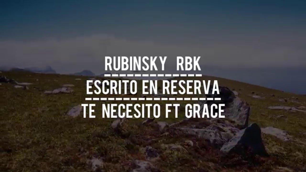 rubinsky-rbk-ft-grace-te-necesito-lyric-video-liricas-cristianas