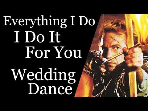 (Everything I Do) I Do It For You - Bryan Adams - Wedding Dance