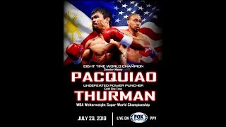 Its Official! Manny Pacquiao vs Keith Thurman | July 20, 2019