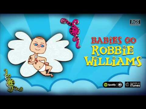 Babies Go Robbie Williams. Full Album. Robbie Williams para bebés