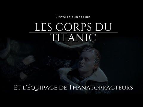 Les corps du Titanic et l'équipage de thanatopracteurs