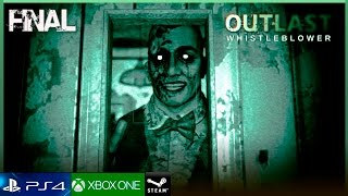 "OUTLAST DLC WHISTLEBLOWER - FINAL Español Gameplay Walkthrough | EDDIE GLUSKIN ""El Castrador"" - PC"