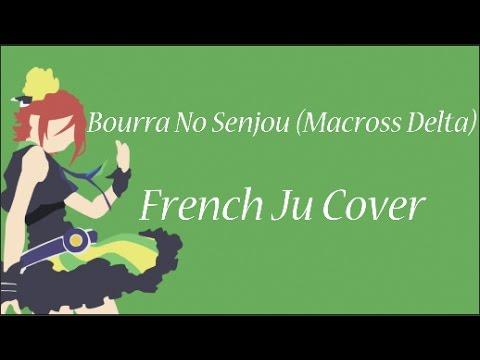 Bokura No Senjou (Macross Delta) - French Marcus Cover
