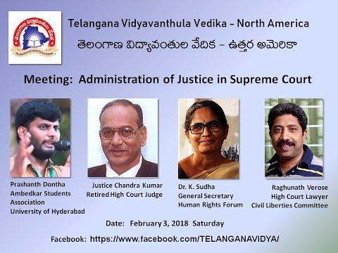Administration of Justice in Supreme Court: Telangana Vidyavanthula Vedika