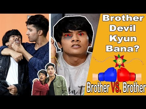BROTHER VS. BROTHER | BHAI BHAI KA PYAAR | COMEDY VIDEO || MOHAK MEET || GAUTAM