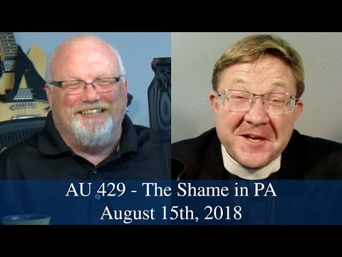 Anglican Unscripted #429 - The Shame in PA
