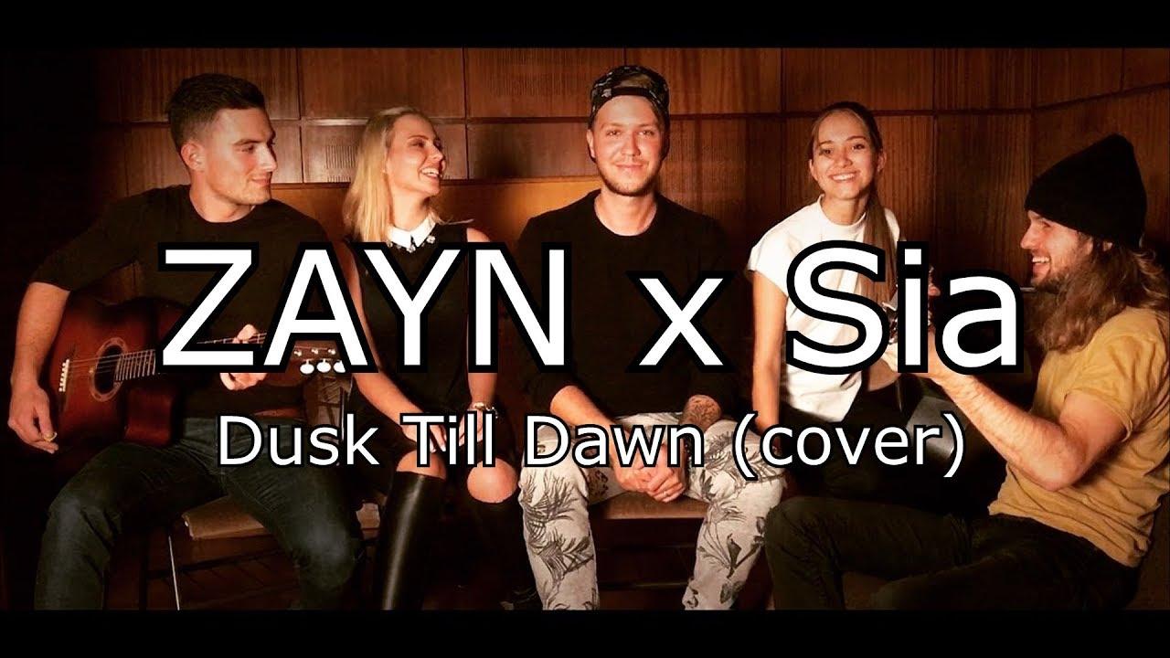 Zayn Feat Sia - Dusk Till Dawn  Cover