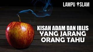 Download Ada RAHASIA di Kisah ADAM DAN IBLIS yang JARANG ORANG TAHU