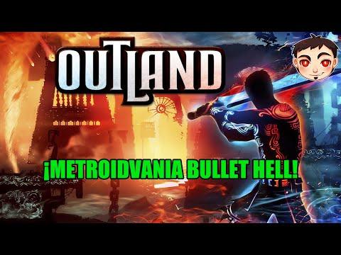 Outland - ¡METROIDVANIA + BULLET HELL!