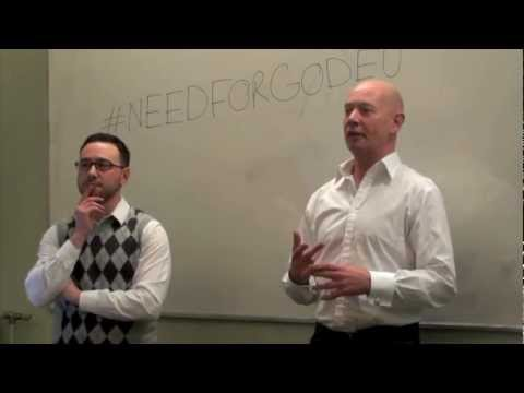 Is there a need for God?  Edinburgh university- Adam Deen and Tim Maguire