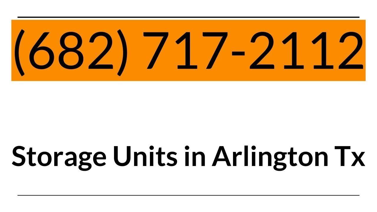 Arlington Tx Storage Units | Self Storage in Arlington Tx & Arlington Tx Storage Units | Self Storage in Arlington Tx - YouTube