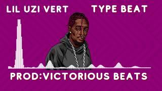 Free Lil Uzi Vert Type BeatType Beat2021VictoriousBeatsRapBeats NstrumentalFast