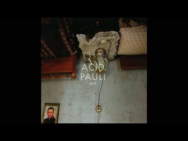 Acid Pauli - Requiem For A Loop