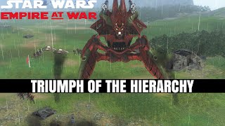 UNIVERSE AT WAR MOD! - Triumph of the Hierarchy - Star Wars Empire at War Mod
