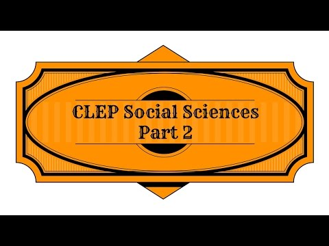 Best Free CLEP Social Sciences and History Part 2 Study Guide