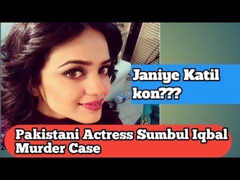 Sumbul Iqbal Murder Case :- Indian Media On Pakistani Actress & Singer Sumbul Iqbal Murder