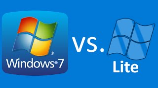 Windows 7 vs. Windows 7 LITE