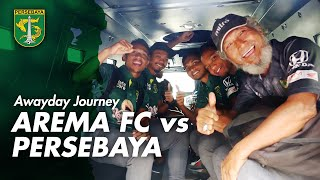 [HIGHLIGHTS] Awayday Journey | Arema FC vs Persebaya