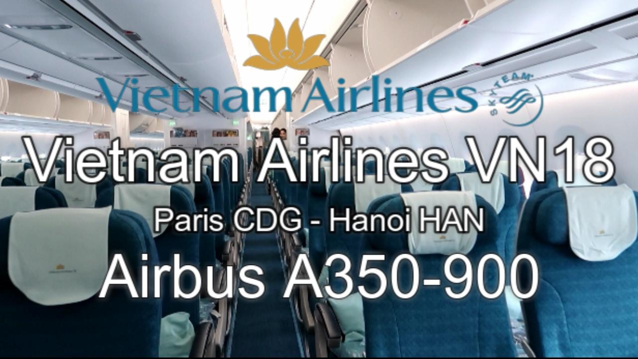 vietnam airlines airbus a350 900 vn18 paris hanoi economy class