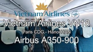 Vietnam Airlines Airbus A350-900 VN18 Paris-Hanoi Economy Class