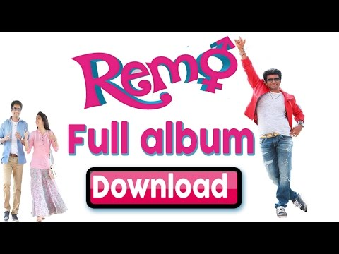 Download ➤ 🎵 Remo Mp3 Songs 🎵Full Album (🎧 Watch Video Song AlSo 🎧)