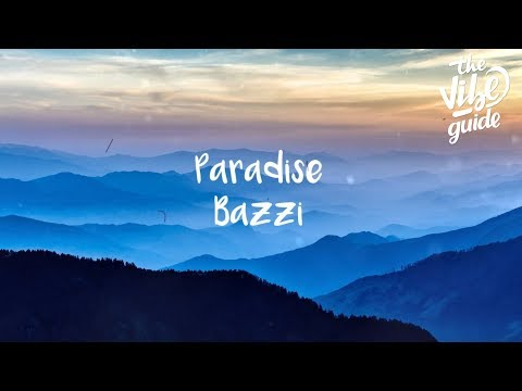 Bazzi - Paradise (Lyric Video)