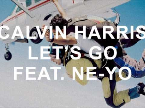 Calvin Harris ft. Ne-Yo - Let's Go