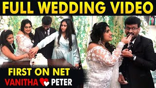 First on Net: Full Marriage Video Of Vanitha And Peter Paul | Family Celebration | Cineulagam