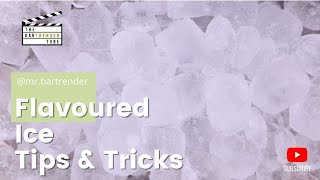 How to make flavoured ice at home | Tips & Tricks | The BarTrender Tube