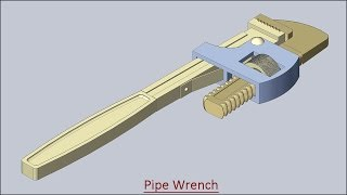 Pipe Wrench (Volume-2)--Solid Edge Tutorial