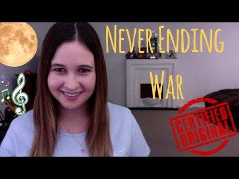 Never Ending War - Melissa Kellie Original