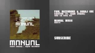 Paul Hazendonk & Noraj Cue ft Sian Evans - Canyon (Omid 16B vocal mix)