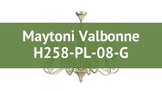 Люстра Maytoni Valbonne H258-PL-08-G обзор: светильник Maytoni Valbonne H258-PL-08-G 320 Вт