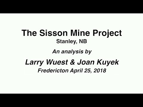 Joan Kuyek and Larry Wuest on the Sisson Mine