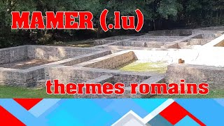 les thermes romains, Mamer - Luxembourg
