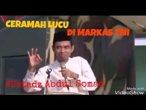 CERAMAH LUCU di Markas TNI , Para TNI Tak Mampu Menahan Tawa Karena Ustadz Abdul Somad ....