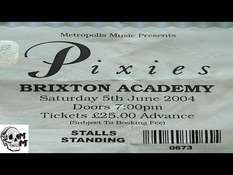 Pixies: Live Brixton Academy 5th June 2004 (FULL CONCERT)