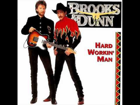 Brooks & Dunn - Hard Workin' Man.wmv
