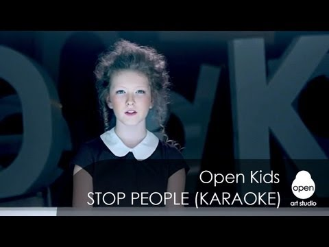 Скачать Open Kids - Stop people (minus) в mp3