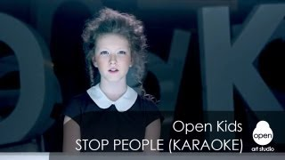 Open Kids Stop People Official Instrumental Version