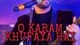 O karam khudaya hai/hindi song/atif aslam new song!!