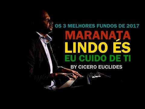 Fundo musical, Maranata, Eu cuido de ti, Lindo És - 3 Melhores fundos de 2017 || by Cicero Euclides